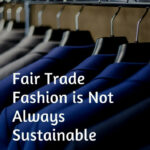 8 Fair Trade Fashion, Sustainable Clothing Brands, Sustainable Fair Trade Mode